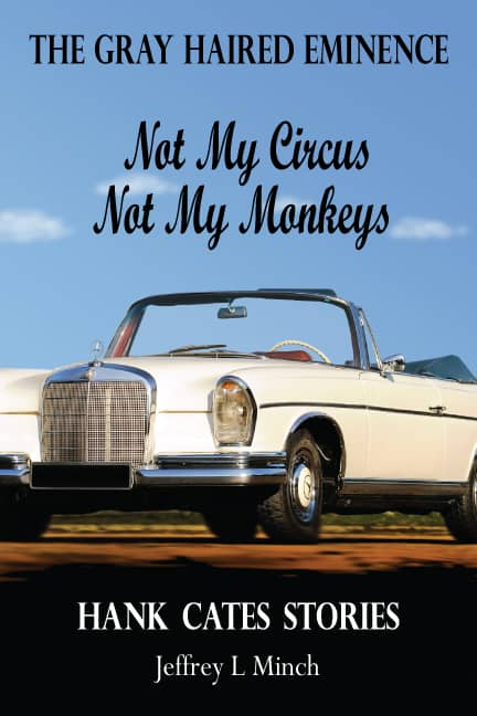 GHE Not My Circus Not My Monkeys Hank Cates Stories cover color